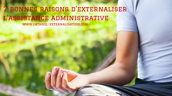cathsol-bonnes-raisons-externaliser-son-assistance-administrative